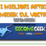 Tutto il meglio di BecomeGeek – Maggio 2009