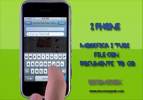 iPhone: Modifica i tuoi file con Documents To Go